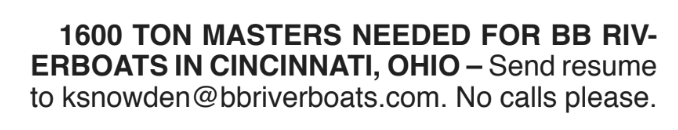 1600 TON MASTERS NEEDED FOR BB RIVERBOATS IN CINCINNATI, OHIO