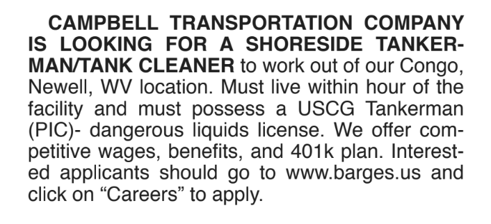 CAMPBELL TRANSPORTATION COMPANY  IS LOOKING FOR A SHORESIDE TANKER- MAN/TANK CLEANER