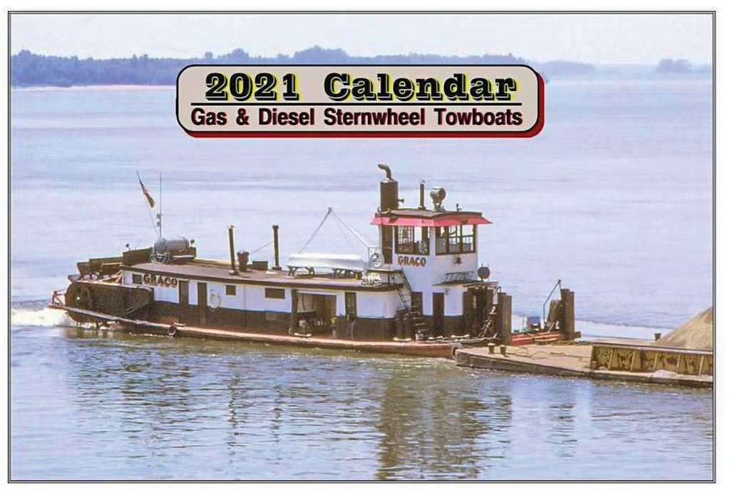 Cover of the 2021 Sternwheel Towboat Wall Calendar. (Photo by Jeff Yates, courtesy of Capt. Steve Huffman)